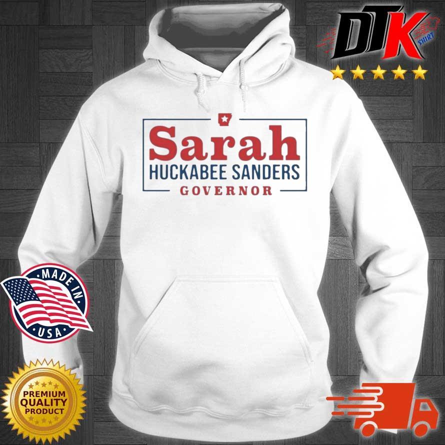 Sarah Huckabee Sanders Governor Shirt Hoodie trang