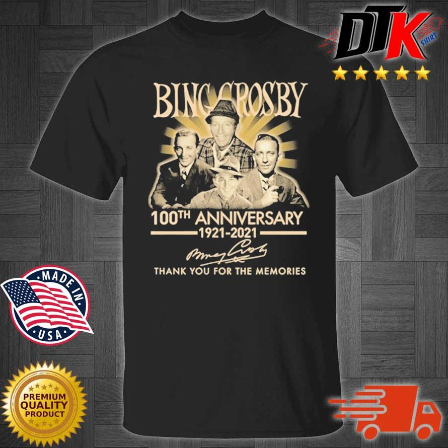Bing Crosby 100th Anniversary 1921-2021 Thank You Signatures Shirt