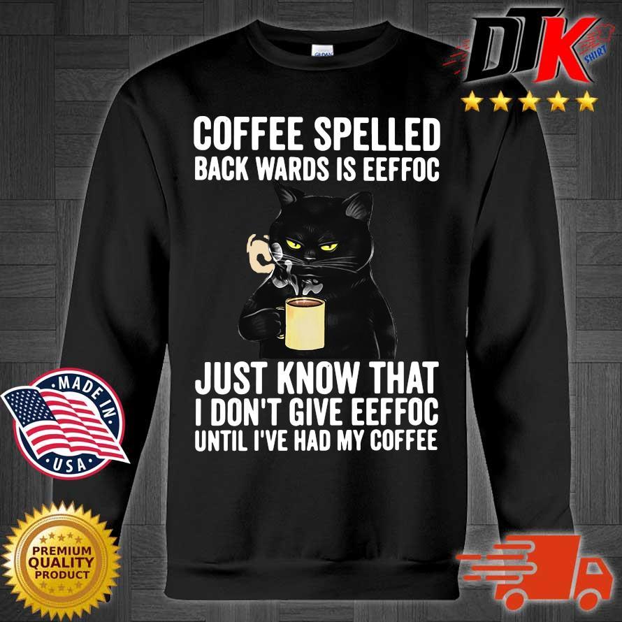 Hoodie Coffee Lover T-Shirt Cat Mom Shirt Sweatshirt Coffee Spelled Backwards Is Eeffoc Black Cat Long Sleeve Cat Hoodie Coffee Beans