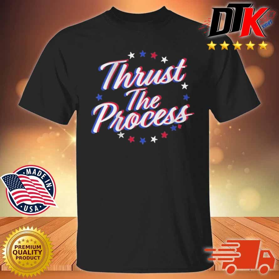 Thrust The Process Philadelphia Basketball Shirt