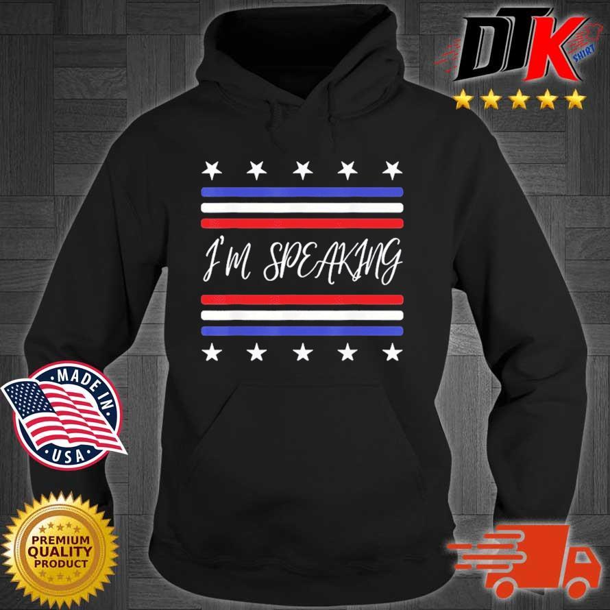 Kamala Harris I'm Speaking Quote Joe Biden 2020 Shirt Hoodie den