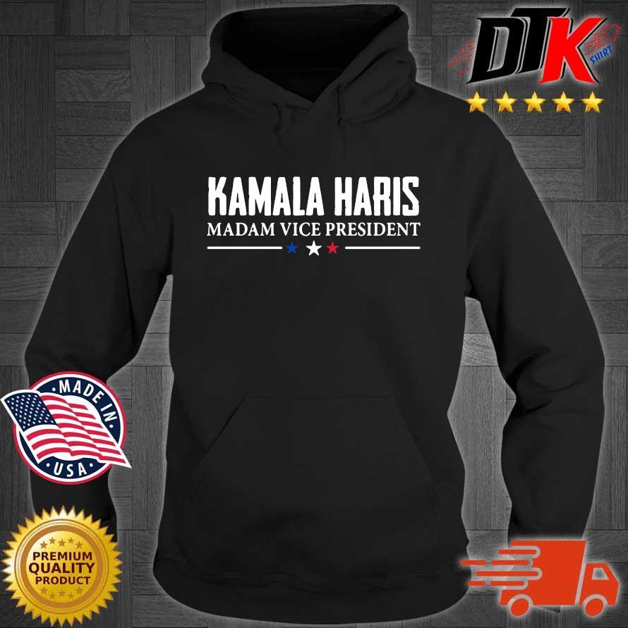 Kamala Harris Madam Vice President shirts Hoodie den