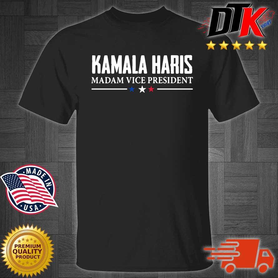 Kamala Harris Madam Vice President shirts