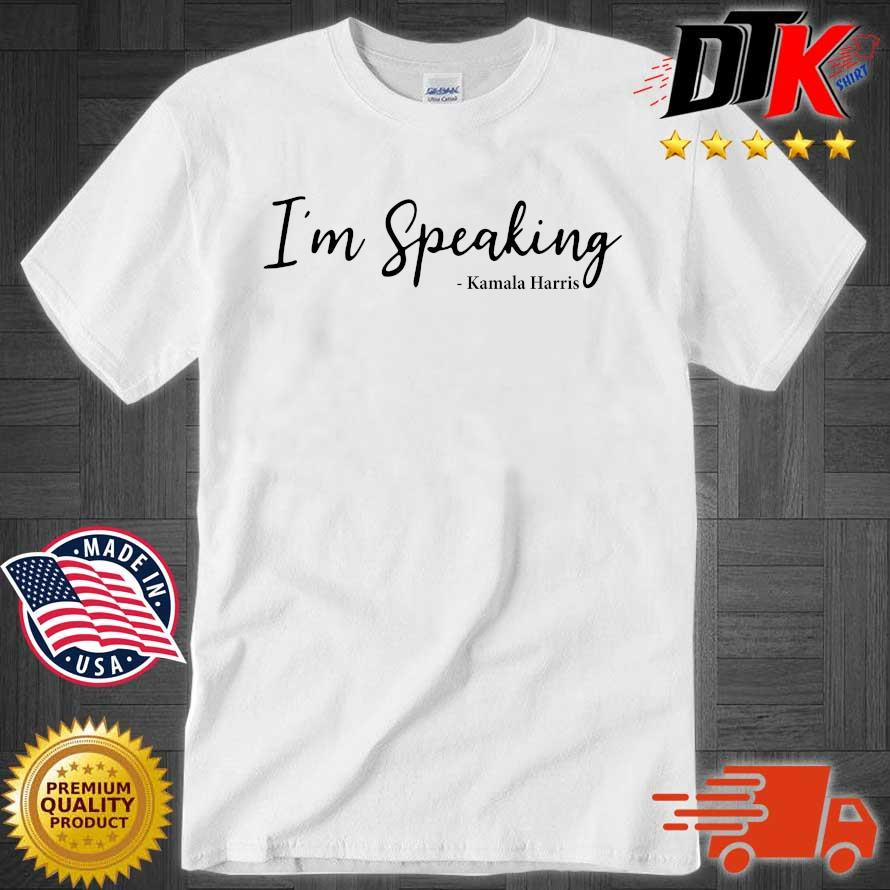 Official I'm speaking Kamala Harris shirt