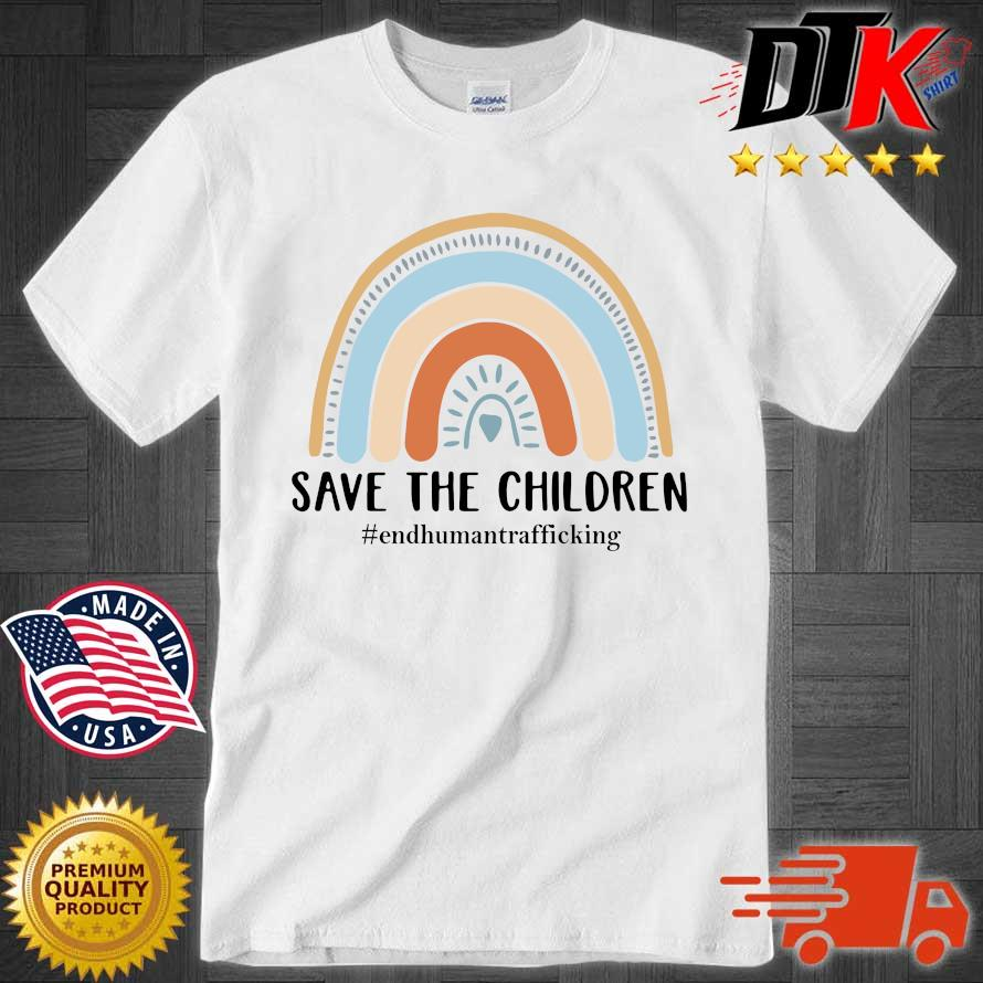 End human trafficking save the children shirt