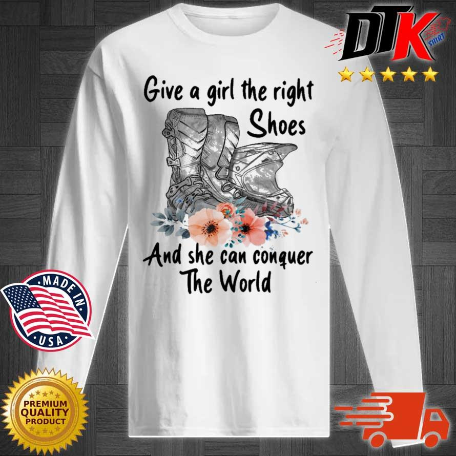 Motocross Give A Girl The Right Shoes And She Can Conquer The World Shirt Longsleeve tee trang