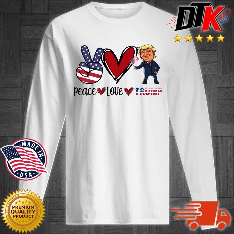 Peace Love Trump American flag s Longsleeve tee trang